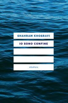 Io sono confine - Shahram Khosravi - copertina