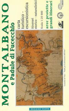 Montalbano e Padule di Fucecchio. Carta turistico-escursionistica. Itinerari storico-naturalistici 1:25.000
