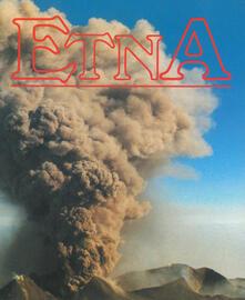 Etna. Carta naturalistica-turistica 1:60.000