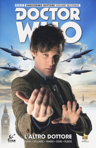 Doctor Who. Undicesimo dottore. Vol. 2
