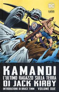 Kamandi. L'ultimo ragazzo sulla terra. Vol. 2