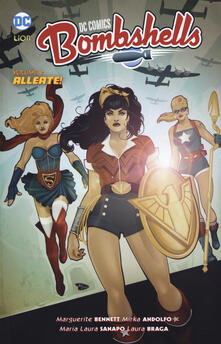 Bombshells. Vol. 2: Alleate!. - Marguerite Bennett,Mirka Andolfo,Laura Braga - copertina