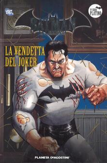 Nordestcaffeisola.it Batman. La leggenda. Vol. 33: vendetta del Joker, La. Image