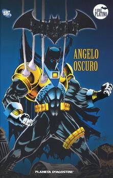 Milanospringparade.it Batman. La leggenda. Vol. 54: Angelo oscuro. Image