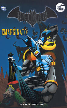 Amatigota.it Batman. La leggenda. Vol. 55: Emarginato. Image