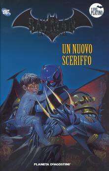 Camfeed.it Batman. La leggenda. Vol. 56: nuovo sceriffo, Un. Image