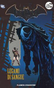Batman. La leggenda. Vol. 57: Legami di sangue.