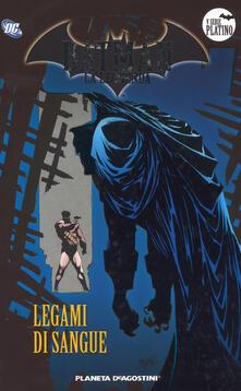 Batman. La leggenda. Vol. 57: Legami di sangue..pdf