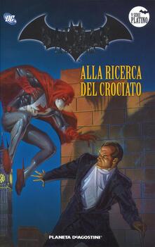 Ipabsantonioabatetrino.it Batman. La leggenda. Vol. 58: Alla ricerca del crociato. Image
