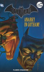 Batman. La leggenda. Vol. 82: Anarky in Gotham!.