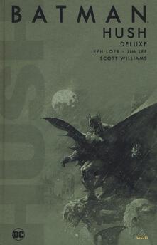 Hush. Batman - Jeph Loeb,Jim Lee,Scott Williams - copertina