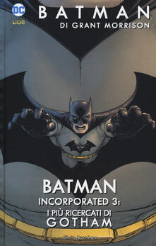 Filmarelalterita.it Batman Incorporated. Vol. 3: più ricercati di Gotham, I. Image