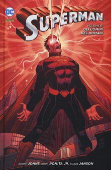 Superman. Vol. 6: uomini del domani, Gli.