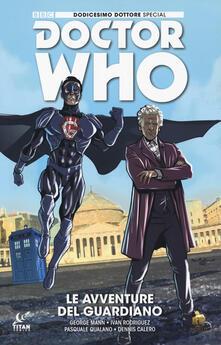 Filmarelalterita.it Doctor Who. Dodicesimo dottore special. Le avventure del guardiano. Variant Comicon Image