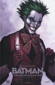 L oscuro principe azzurro. Batman. Vol. 2.pdf