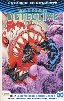 Universo DC. Rinascita. Batman. Detective comics. Vol. 2: notte degli uomini mostro, La..pdf