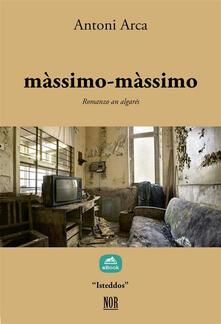 màssimo-màssimo - Antoni Arca - ebook