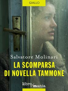 La scomparsa di Novella Tammone - Salvatore Molinari - ebook