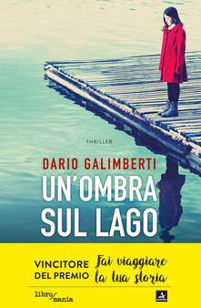 Un' ombra sul lago - Dario Galimberti - ebook