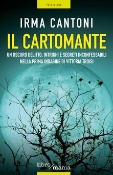 Il cartomante - Irma Cantoni - ebook