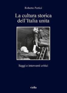 Equilibrifestival.it La cultura storica dell'Italia unita. Saggi e interventi critici Image