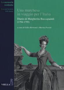 Una marchesa in viaggio per lItalia. Diario di Margherita Boccapaduli (1794-1795).pdf