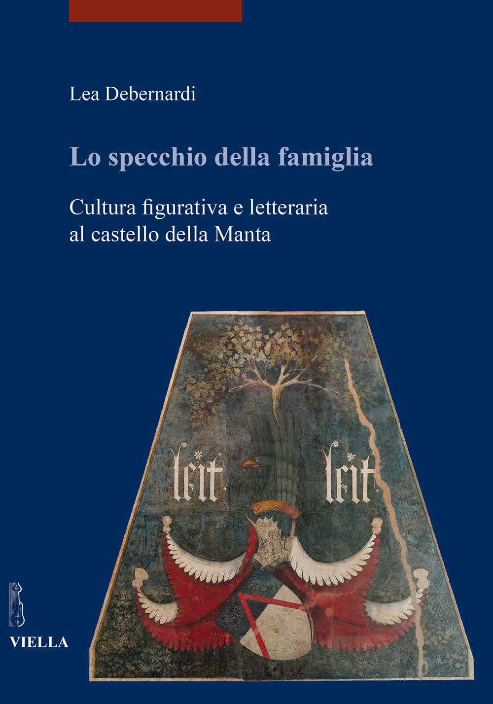 Image of Lo specchio della famiglia. Cultura figurativa e letteraria al castello della Manta