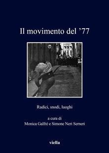 Il movimento del 77. Radici, snodi, luoghi.pdf