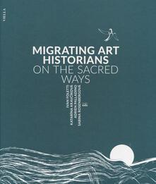 Nordestcaffeisola.it Migrating art historians on the sacred ways Image