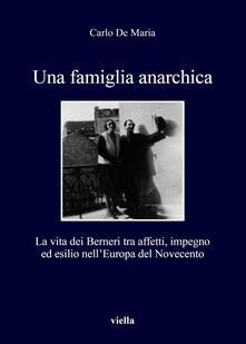 Radiospeed.it Una famiglia anarchica. La vita dei Berneri tra affetti, impegno ed esilio nell'Europa del Novecento Image