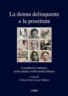 Antondemarirreguera.es La donna delinquente e la prostituta. L'eredità di Lombroso nella cultura e nella società italiane Image