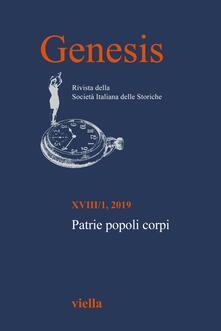 Librisulladiversita.it Genesis. Rivista della Società italiana delle storiche (2019) (2019). Vol. 1: Patrie popoli corpi. Image
