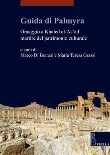 Winniearcher.com Guida di Palmyra. Omaggio a Khaled al-As'ad martire del patrimonio culturale Image