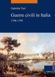 Guerre civili in Italia (1796-1799) - Gabriele Turi - ebook