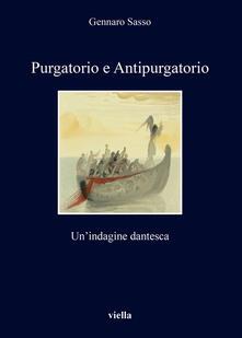 Purgatorio e antipurgatorio. Un'indagine dantesca - Gennaro Sasso - ebook