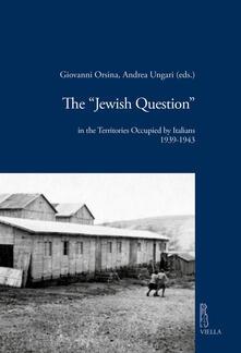 Premioquesti.it The «Jewish question» in the territories occupied by Italians (1939-1943) Image