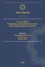 Asia maior (2019). Vol. 30: Escalating international tensions and authoritarian involution.