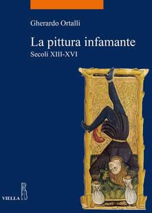 Pingatur in palatio. La pittura infamante nei secoli XIII-XVI - Gherardo Ortalli - ebook
