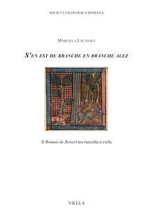 «S'en est de branche en branche alez». Il «Roman de Renart» tra raccolta e ciclo - Marcella Lacanale - ebook