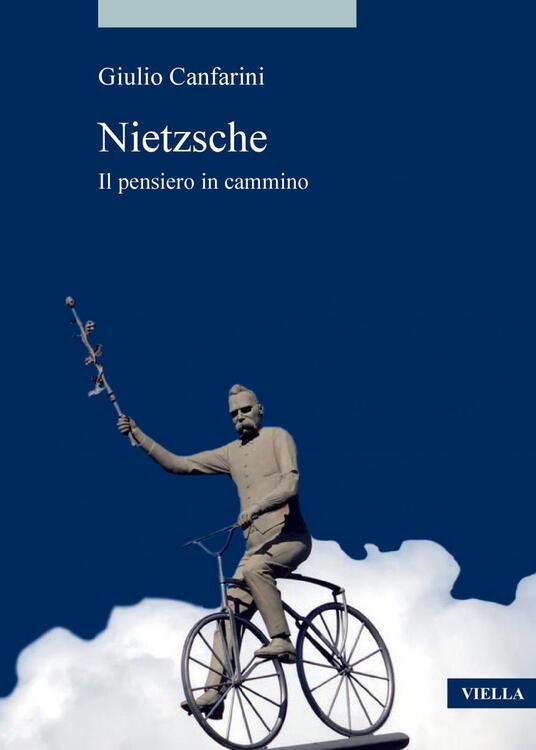 Nietzsche. Il pensiero in cammino - Giulio Canfarini - ebook