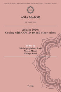 Libro Asia maior (2020). Vol. 31: Asia in 2020: Coping with Covid-19 and other crises.