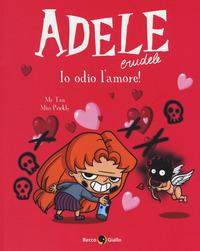 Adele crudele. Vol. 4: Odio l'amore - Mr Tan Miss Prickly - wuz.it