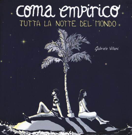 Coma empirico. Tutta la notte del mondo - Gabriele Villani - copertina