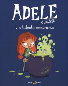 Adele Crudele. Vol. 7: Un talento mostruoso.pdf