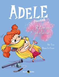 Adele crudele. Vol. 9: Ritono in classe. - Mr Tan Le Feyer Diane - wuz.it