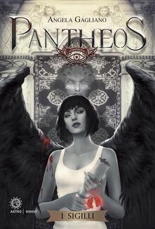 Pantheos. I sigilli - Angela Gagliano - ebook