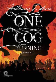 One cog turning. Giro di vite - Anthony Laken - ebook