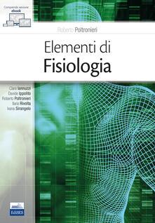 Grandtoureventi.it Elementi di fisiologia. Con e-book Image