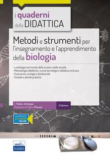 Metodi e strumenti per linsegnamento e lapprendimento della biologia. Con espansione online.pdf