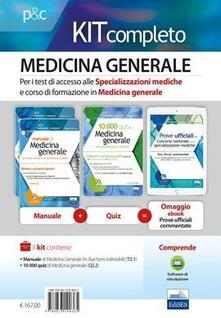 Medicina generale. Per i test di accesso alle specializzazioni mediche e al corso di formazione in medicina generale. Kit completo. Con software di simulazione.pdf